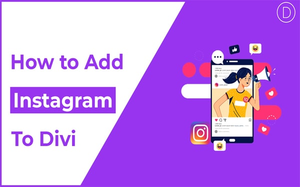 How to Add Instagram To Divi (The Easy Way!)